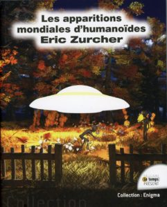 « Les apparitions mondiales d'humanoïdes » d'Éric Zurcher